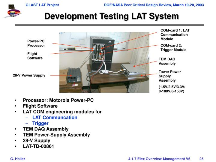 Development Testing LAT System