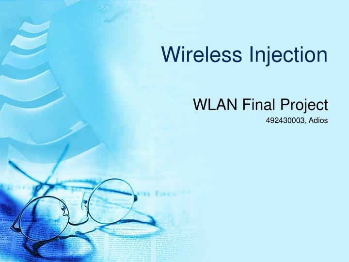 wireless injection n.
