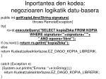 inportantea den kodea negozioaren logikatik datu basera