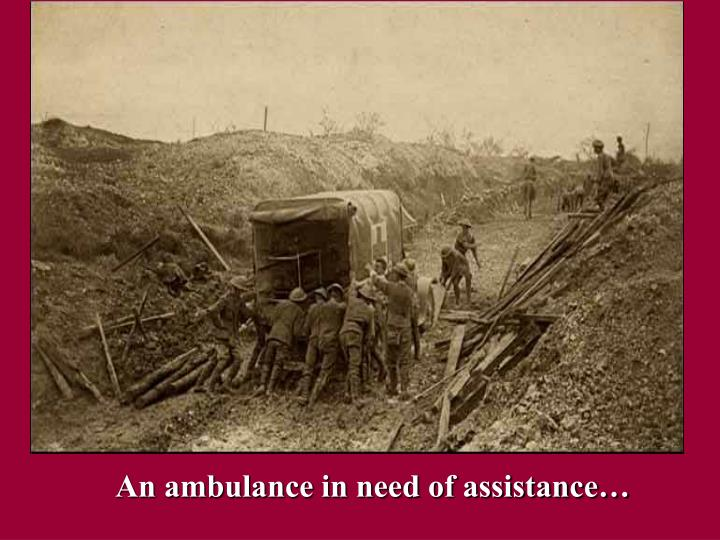 An ambulance in need of assistance…