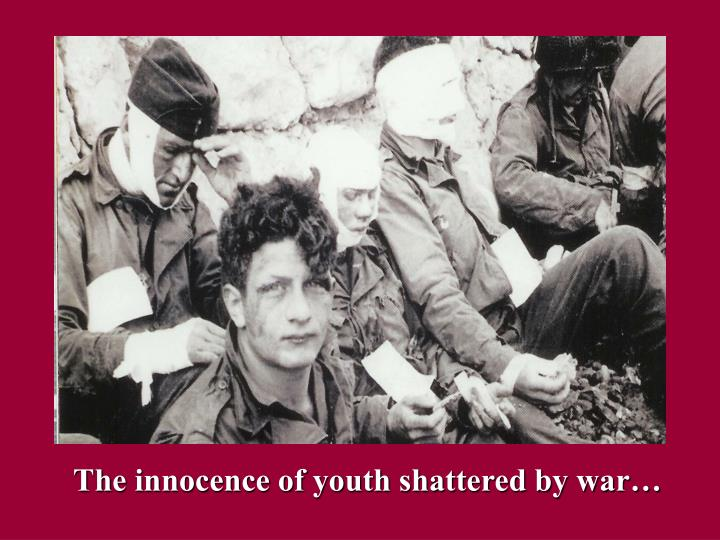 The innocence of youth shattered by war…