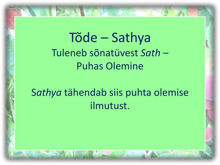 Tõde – Sathya