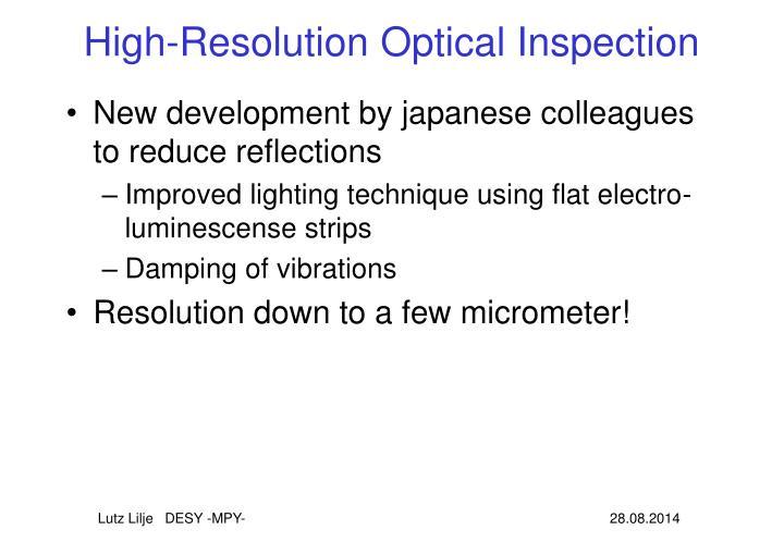 High-Resolution Optical Inspection