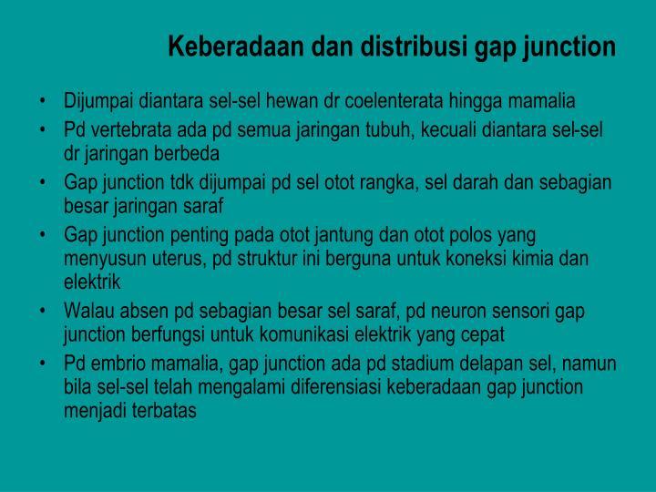 Keberadaan dan distribusi gap junction