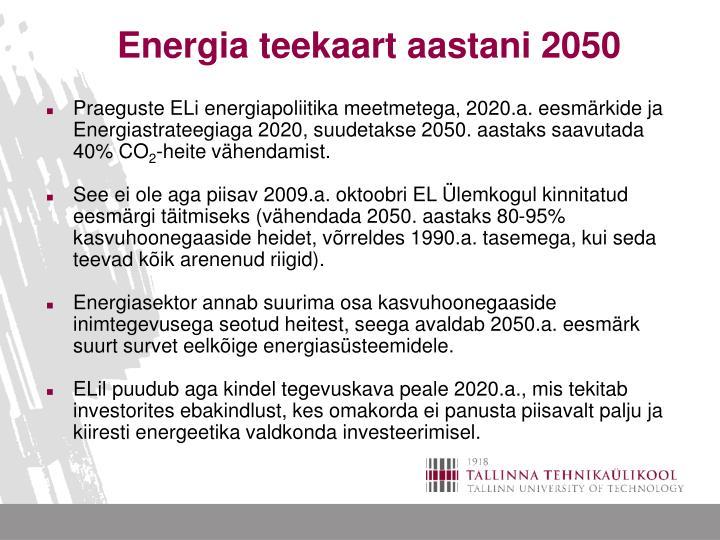 Energia teekaart aastani 2050