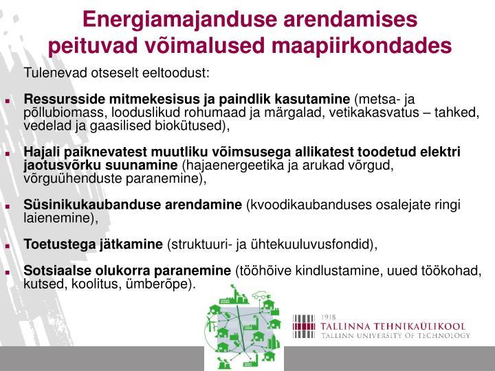 Energiamajanduse arendamises peituvad võimalused maapiirkondades