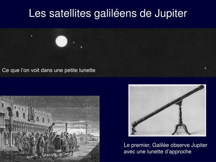 Les satellites galil ens de jupiter