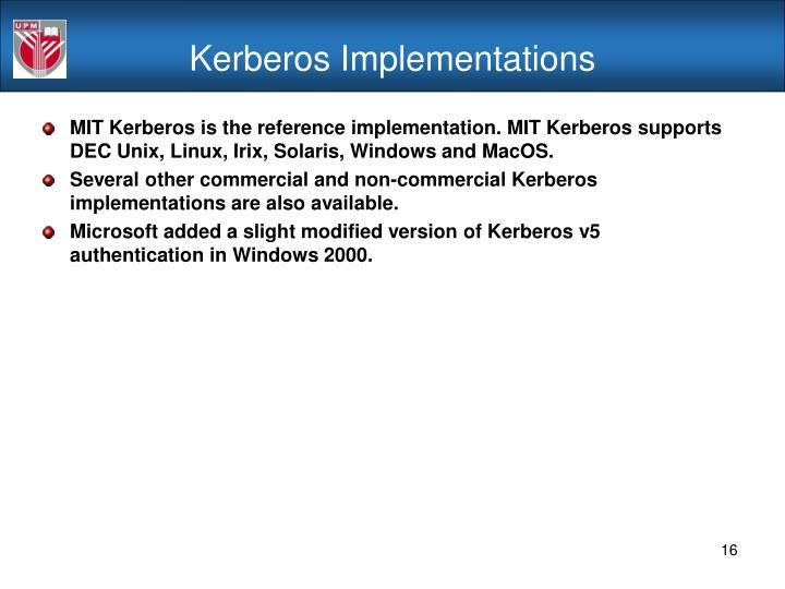 Kerberos Implementations