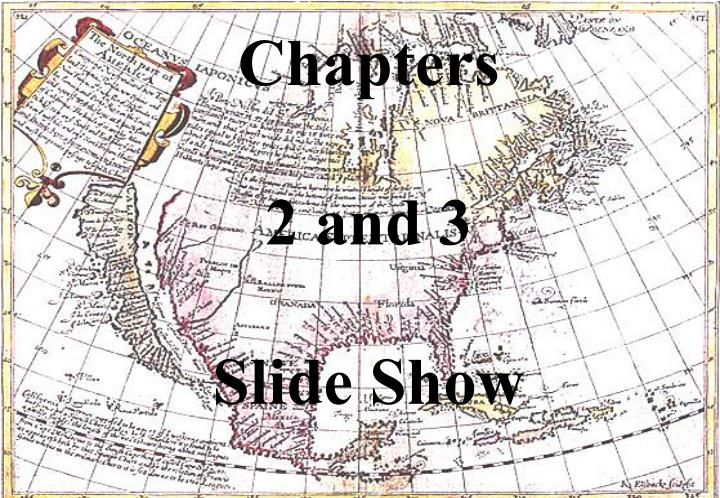 chapters 2 and 3 slide show n.