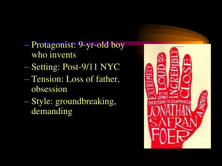 Protagonist: 9-yr-old boy who invents