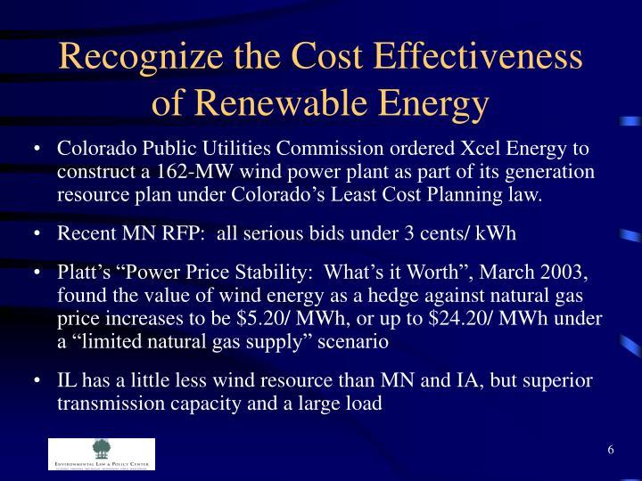 Recognize the Cost Effectiveness of Renewable Energy