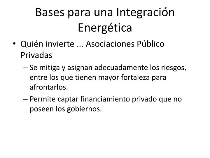 Bases para una Integración Energética