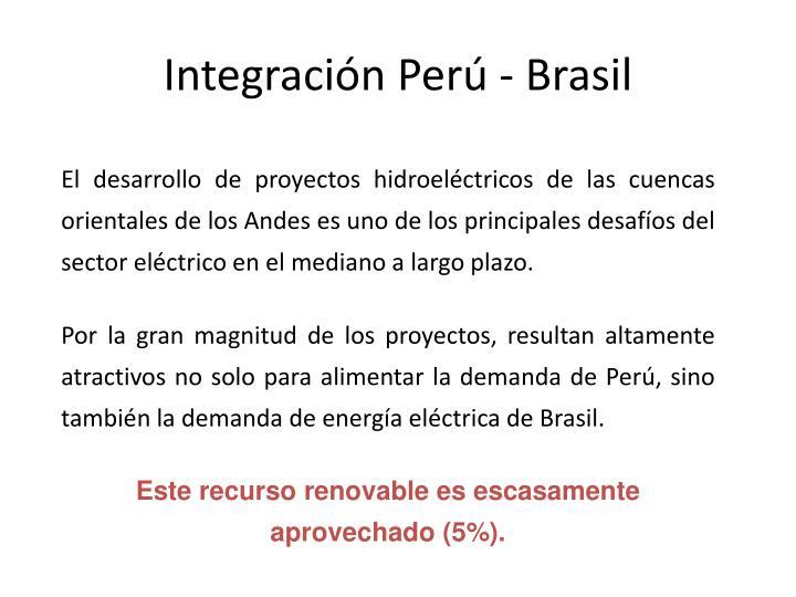 Integración Perú - Brasil
