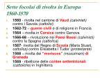 sette focolai di rivolta in europa 1560 1570