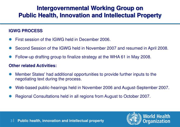 Intergovernmental working group on public health innovation and intellectual property1
