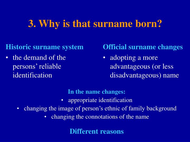 3. Why is that surname born?
