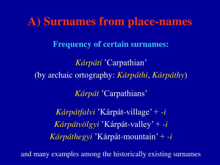 A) Surnames from place-names