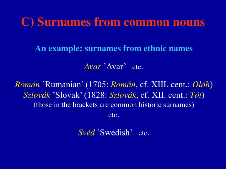 C) Surnames from common nouns