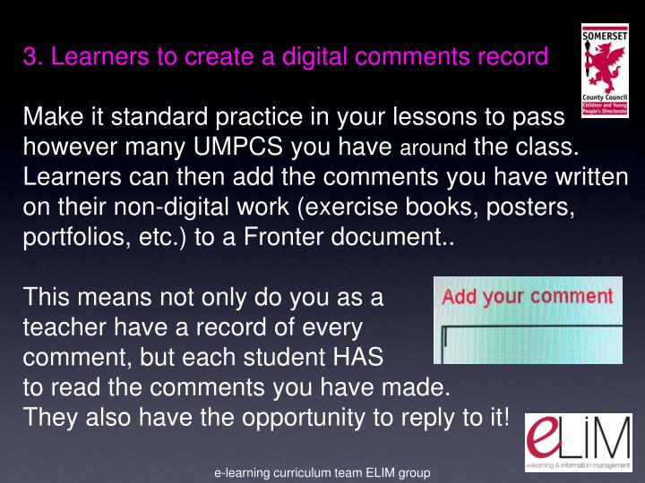 3. Learners to create a digital comments record