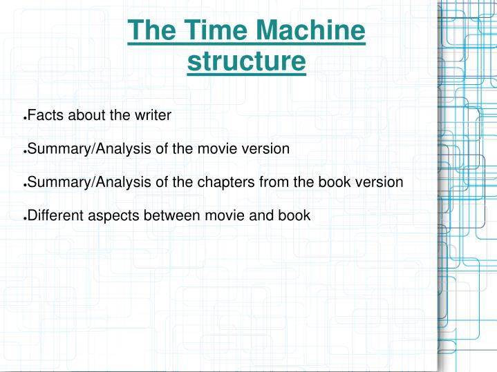 The time machine structure