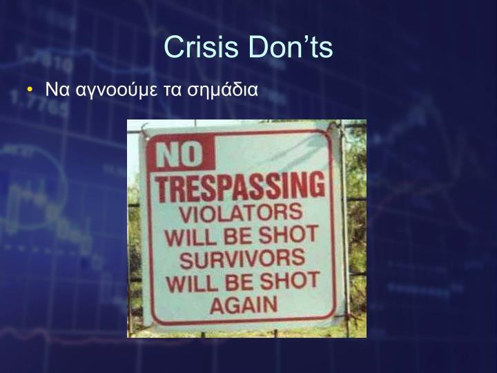 Crisis Don'ts