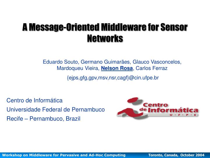 a message oriented middleware for sensor networks n.