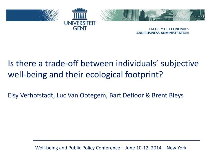 Is there a trade-off between individuals' subjective well-being and their ecological footprint?