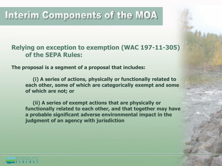 Interim Components of the MOA