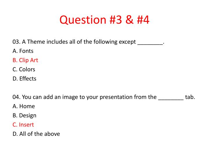 Question 3 4
