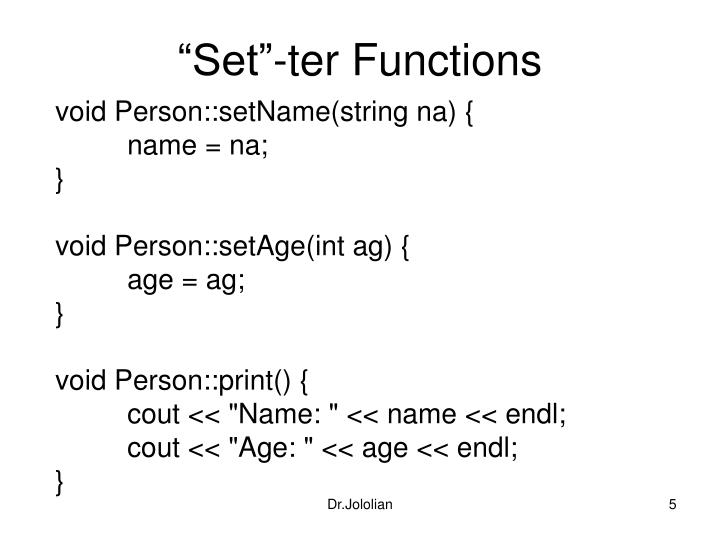 """""""Set""""-ter Functions"""