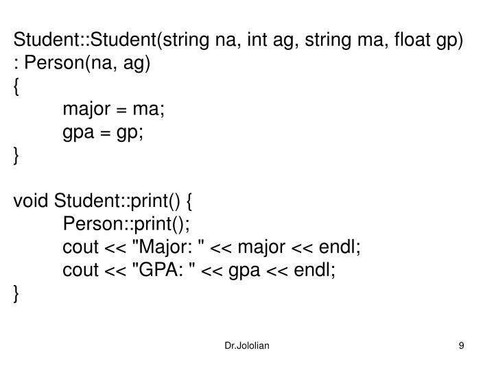 Student::Student(string na, int ag, string ma, float gp)