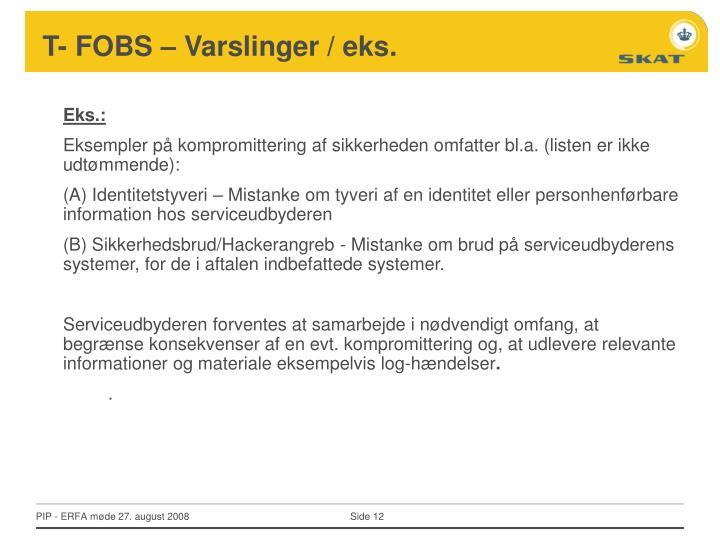 T- FOBS – Varslinger / eks.