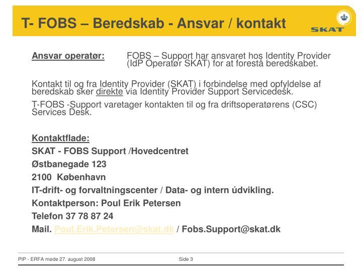 T- FOBS – Beredskab - Ansvar / kontakt