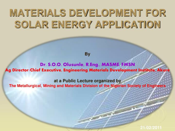 Applications of solar energy.