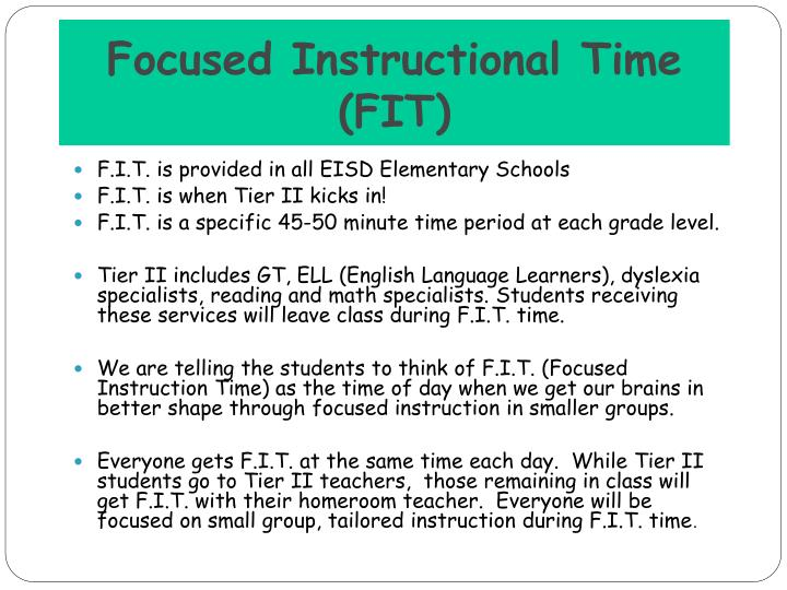 Focused Instructional Time         (FIT)