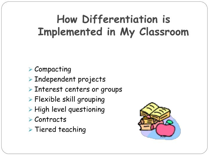 How Differentiation is Implemented in My Classroom