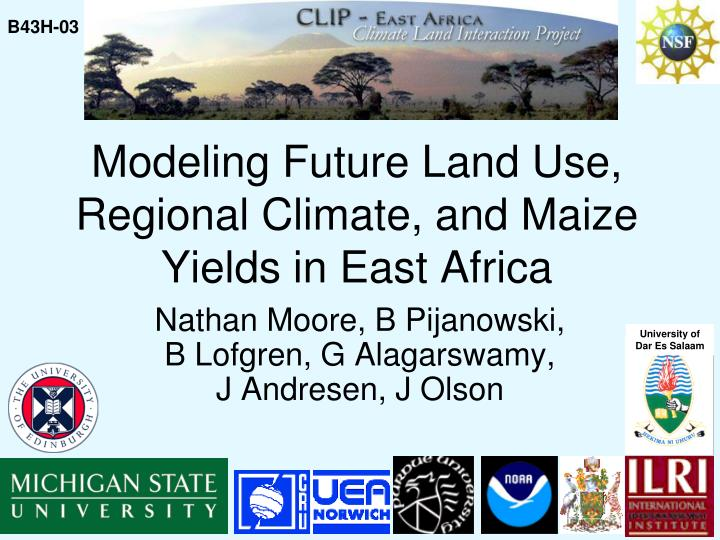 modeling future land use regional climate and maize yields in east africa n.