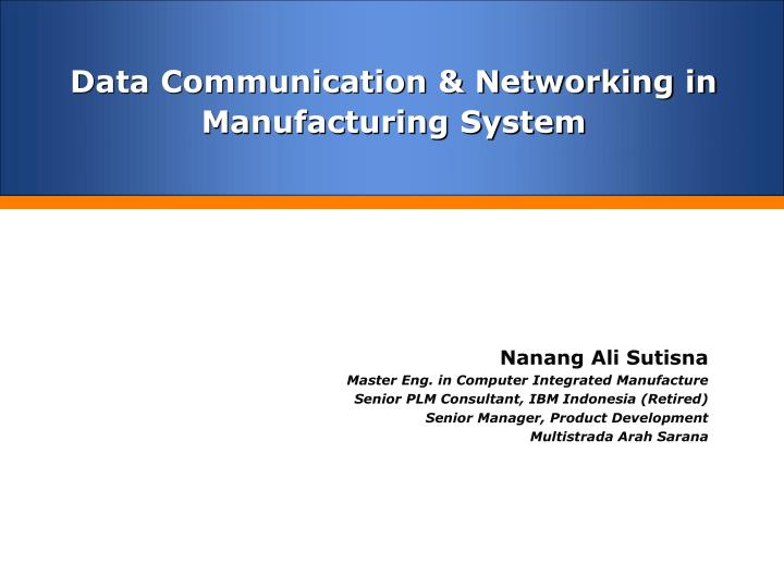 data communication networking in manufacturing system
