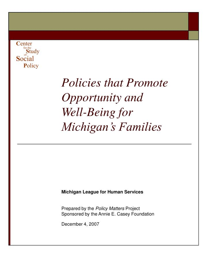 policies that promote opportunity and well being for michigan s families