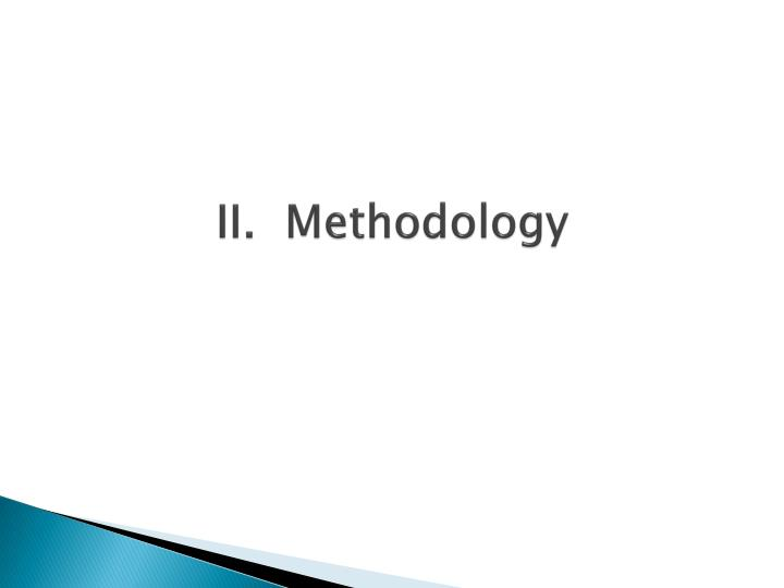 II.  Methodology