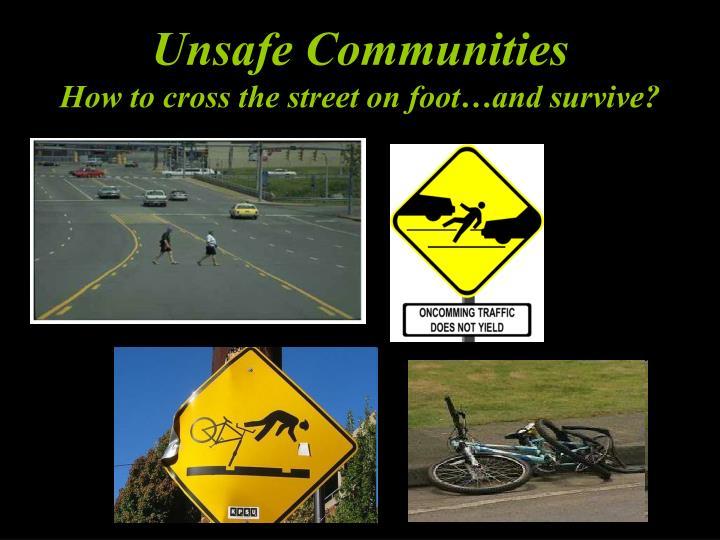 Unsafe Communities