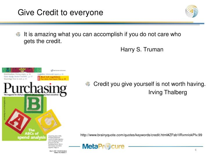 Give Credit to everyone