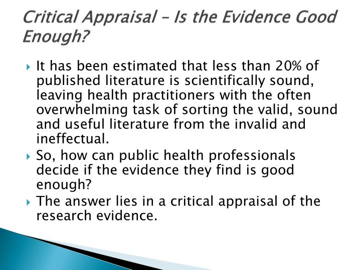 Critical Appraisal – Is the Evidence Good Enough?