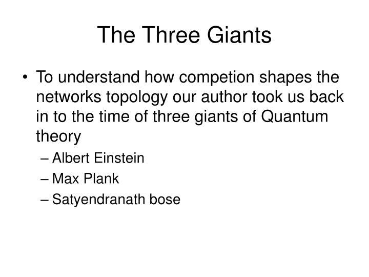 The Three Giants