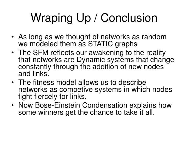 Wraping Up / Conclusion