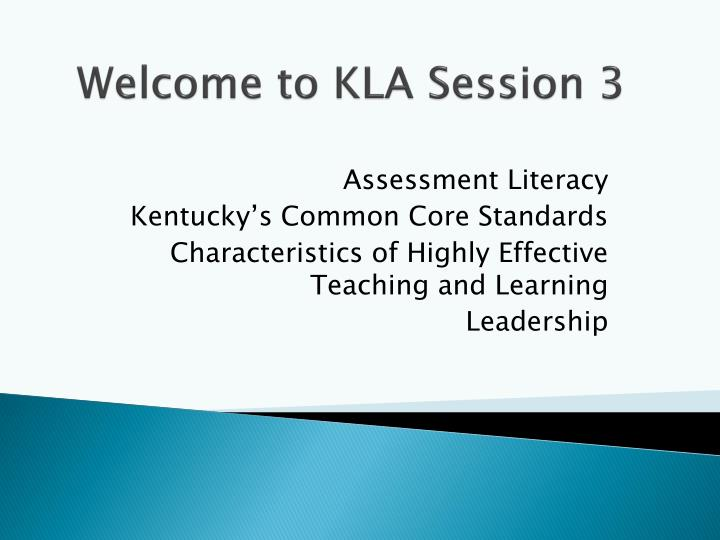 welcome to kla session 3 n.