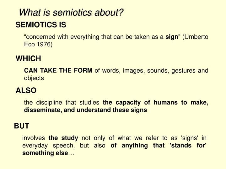 What is semiotics about?