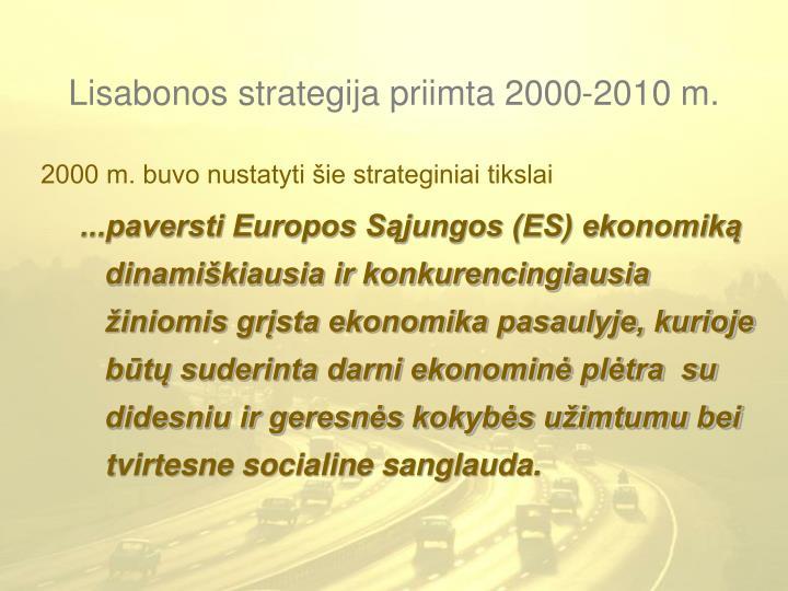 Lisabonos strategija priimta 2000 2010 m