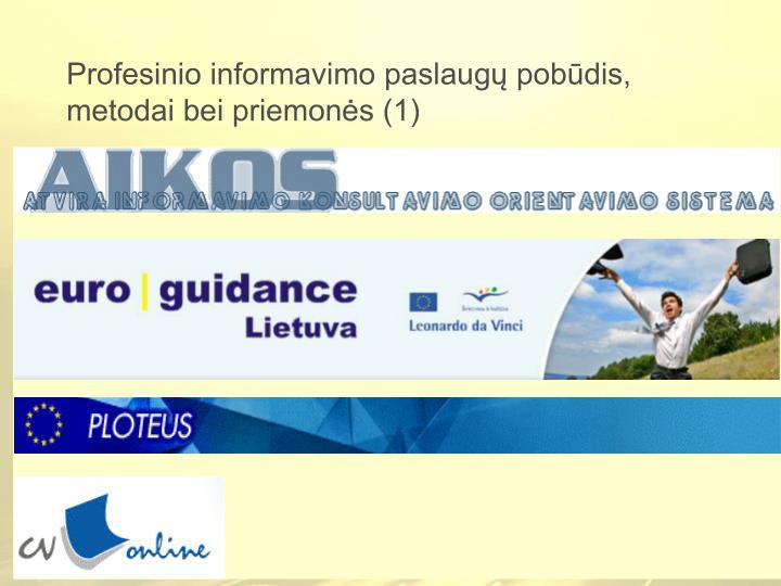 Profesinio informavimo paslaugų pobūdis, metodai bei priemonės (1)
