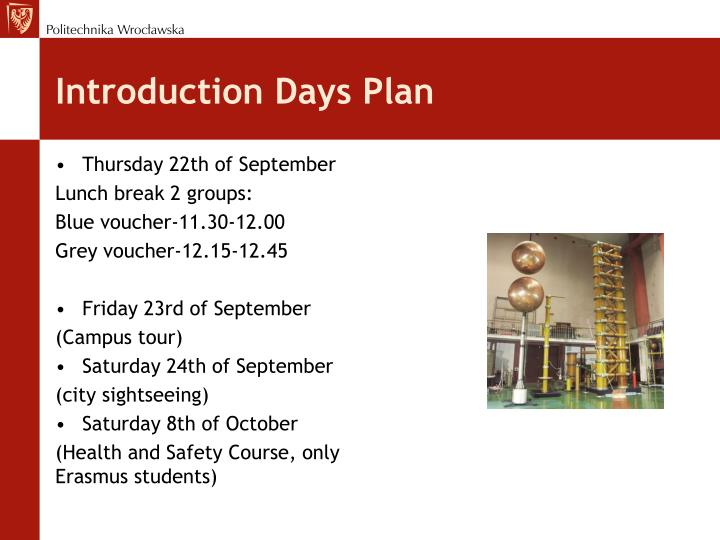Introduction Days Plan